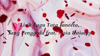 Video Lirik lagu Tata Janeta Sang Penggoda ft  Maia Estianty MP3, 3GP, MP4, WEBM, AVI, FLV Juli 2018