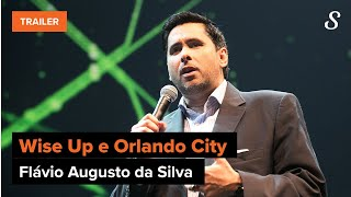 Flávio Augusto da Silva, fundador da Wise Up