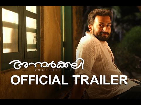 Anarkali - Malayalam Movie Official Trailer