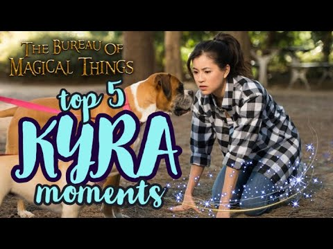 TOP 5 KYRA MOMENTS | The Bureau Of Magical Things