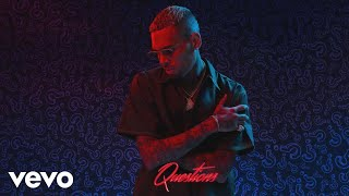 """""""Questions"""" available everywhere now! Apple Music - http://smarturl.it/CBQuestions/applemusic Spotify..."""