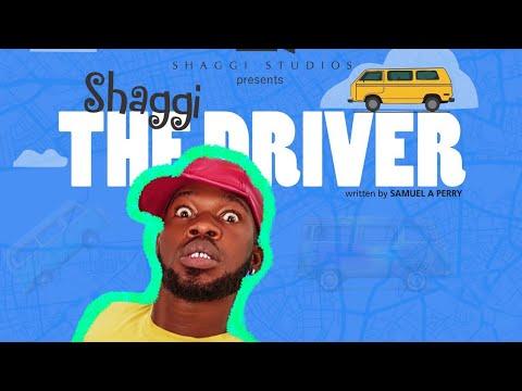 SHAGGI THE DRIVER