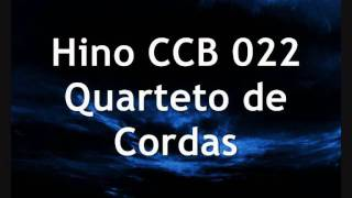 Hino CCB 022 (Quarteto De Cordas)
