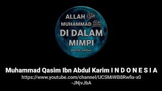 Video Perjalanan Muhammad Qasim   Allah ﷻ dan Muhammad ﷺ di dalam mimpi MP3, 3GP, MP4, WEBM, AVI, FLV Desember 2018