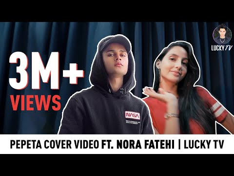 Pepeta - Nora Fatehi, Ray Vanny | Lucky Dancer | Dance Cover