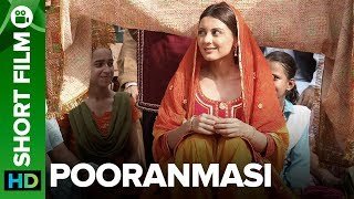 Video Pooranmasi | Short Film | Amrita Singh, Parmeet Sethi & Minnisha Lamba MP3, 3GP, MP4, WEBM, AVI, FLV Agustus 2018