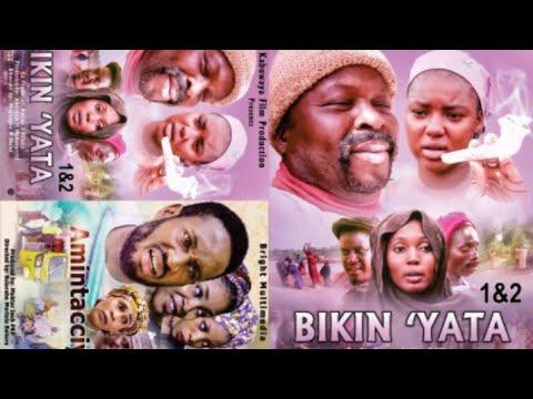 BIKIN YATA 1&2 LATEST HAUSA FILM WITH ENGLISH SUBTITLES