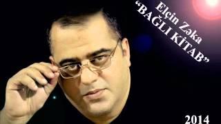 Video Elcin Zeka - Bagli kitab 2014 MP3, 3GP, MP4, WEBM, AVI, FLV Desember 2017