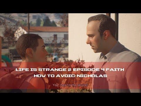 Life is Strange 2 Episode 4 Faith How to Avoid Nicholas
