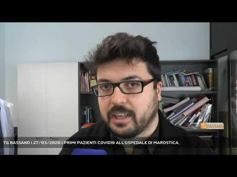 TG BASSANO | 27/03/2020 | PRIMI PAZIENTI COVID19 ALL'OSPEDALE DI MAROSTICA,