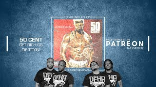 50 Cent - Get Rich or Die Tryin' Classic Album Preview
