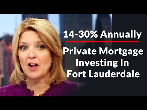 Private Mortgage Investing Fort Lauderdale
