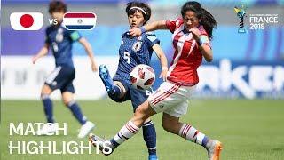 Video Japan v Paraguay - FIFA U-20 Women's World Cup France 2018 - Match 22 MP3, 3GP, MP4, WEBM, AVI, FLV Agustus 2018