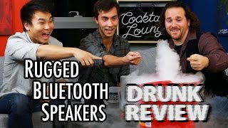 Bluetooth Speakers - Drunk Tech Review