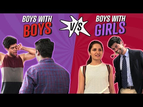 Boys with Boys vs Boys with Girls | S01E01 | Comedy | Pinkvilla | Relationship