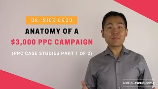 Anatomy of a $3,000 PPC Campaign [PPC Case Studies Part 2 of 2]