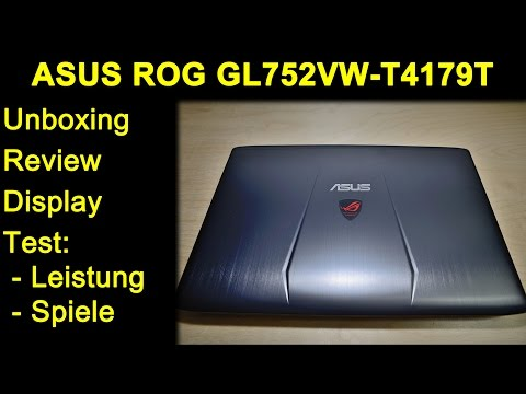 ASUS ROG GL752VW T4179T Gaming Laptop Notebook - 6700HQ & 960M - Review, Test, Witcher 3, Fallout 4