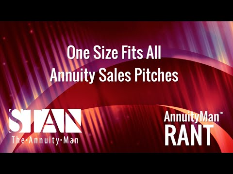 One Size Fits All Annuity Sales Pitches