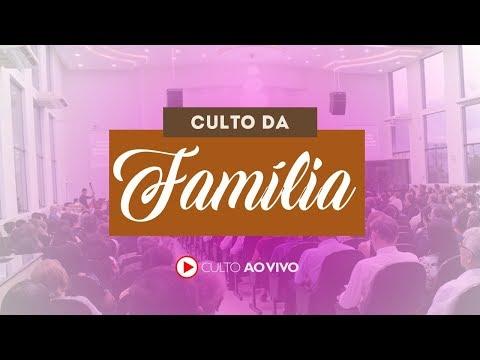 Culto da Familia - Online - 12/04/2020