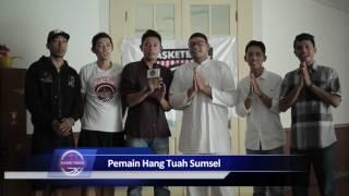 Ucapan selamat hari raya Idul Fitri 1437 H dari pemain - pemain Hang Tuah Sumsel