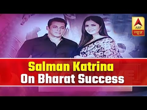 EXCLUSIVE | 'Bharat': Salman Khan And Katrina Speak About Their Experience After Film's Release