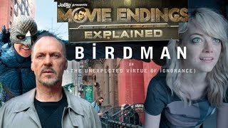 Movie Endings Explained - Birdman or (The Unexpected Virtue of Ignorance) (2014) Michael Keaton,