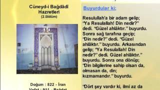 CUNEYDI BAGDADI HAZRETLERİ 2 (YOLUMUZU AYDINLATANLAR)