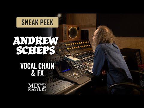 Vocal Chain & FX - Andrew Scheps