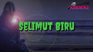 Selimut Biru - Karaoke no Vocal