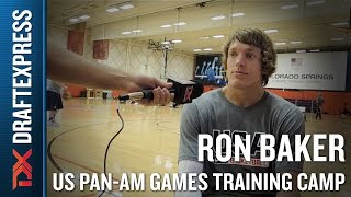 Ron Baker 2015 US Pan-Am Games Training Camp Interview