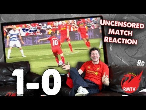 Liverpool 1-0 QPR: Coutinho Screamer Seals Last Carra Win (Uncensored Match Reaction Show)