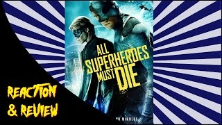 Nonton Reaction   Review   All Superheroes Must Die Film Subtitle Indonesia Streaming Movie Download