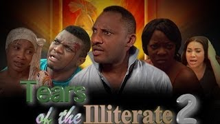 Tears Of The illiterate Nigerian Movie (Part 2)