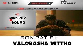 Mittha  By shomrat sij  Edit Shemanto full download video download mp3 download music download