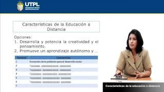 UTPL CARACTERÍSTICAS DE LA EDUCACIÓN A DISTANCIA [(TODAS LAS CARRERAS)(METODOLOGÍA DE ESTUDIO)]