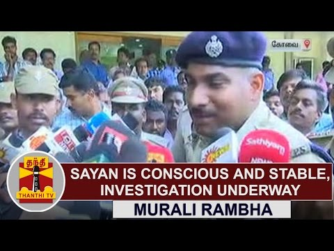 Video KODANAD MURDER - Sayan is conscious and stable, we are investigating Round the Clock - Murali Rambha download in MP3, 3GP, MP4, WEBM, AVI, FLV January 2017