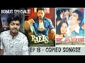 Ep 13  Shocking Bonus Episode    Copied Bollywood Songs  Plagiarism In Bollywood Music