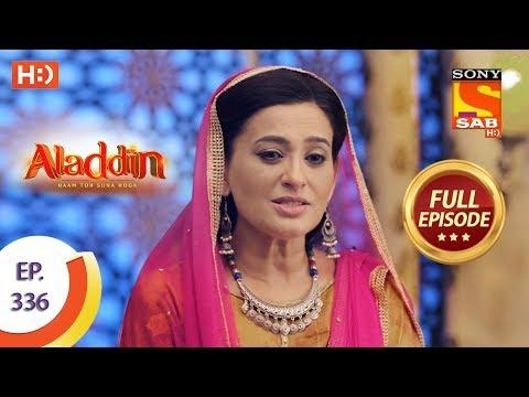 Aladdin - Ep 336 - Full Episode - 28th November, 2019