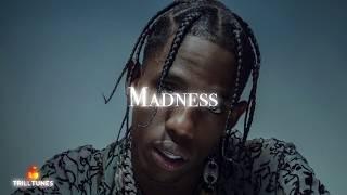 Travis Scott - Madness Ft. Post Malone (NEW 2018)