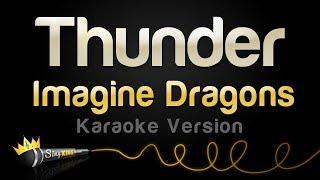 Video Imagine Dragons - Thunder (Karaoke Version) MP3, 3GP, MP4, WEBM, AVI, FLV Maret 2018
