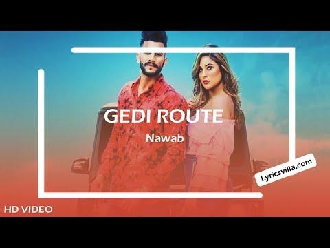 Gedi Route LYRICS SONG   Nawab Ft. Shehnaaz GILL   New Punjabi Gedi Songs 2019