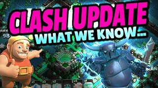 CLASH OF CLANS UPDATE - What We Know So Far...