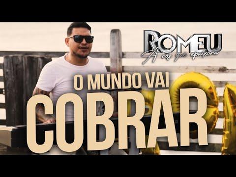 Romeu - O Mundo Vai Cobrar (Clip Oficial) #EpSofrênciaDeVerão