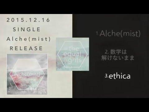 , title : 'the equal lights - 1st Single Alche(mist) Trailer'