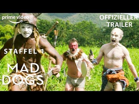 Mad Dogs | Staffel 1 | Offzieller Trailer | Prime Video DE