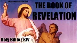 BOOK OF REVELATION | HOLY BIBLE KJV - FULL AudioBook | Greatest Audio Books