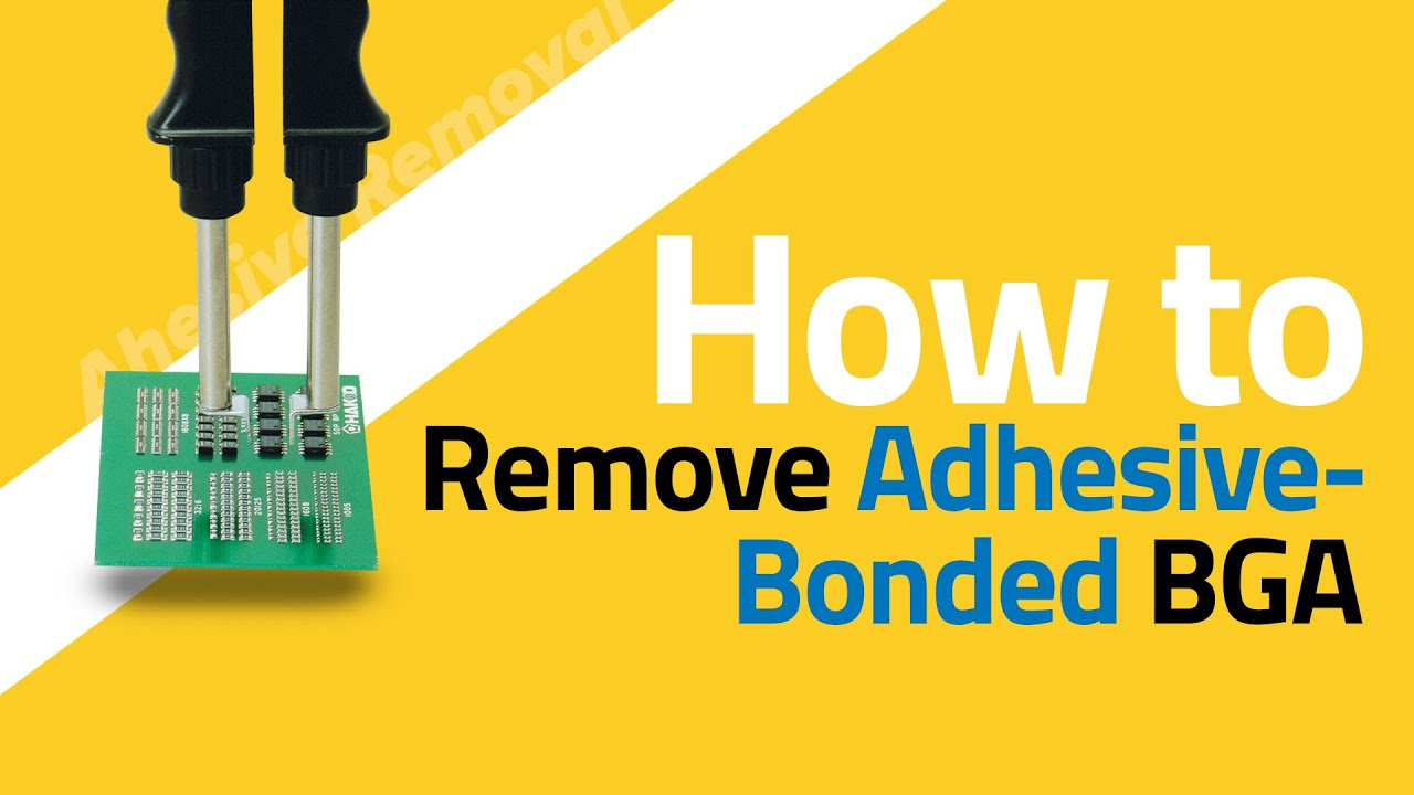 BGA - Working with Adhesive Components