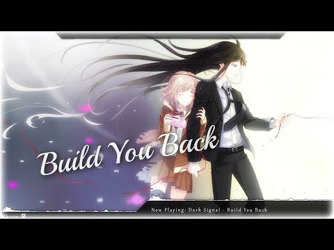 Nightcore - Build You Back