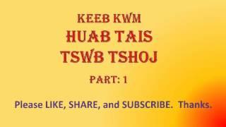 Hmoob/Hmong - Keeb Kwm - Huab Tais Tswb Tshoj - FULL