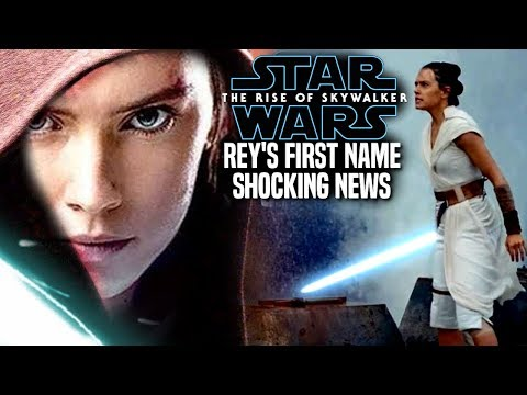 The Rise Of Skywalker Rey's First Name! Shocking News Revealed (Star Wars Episode 9)